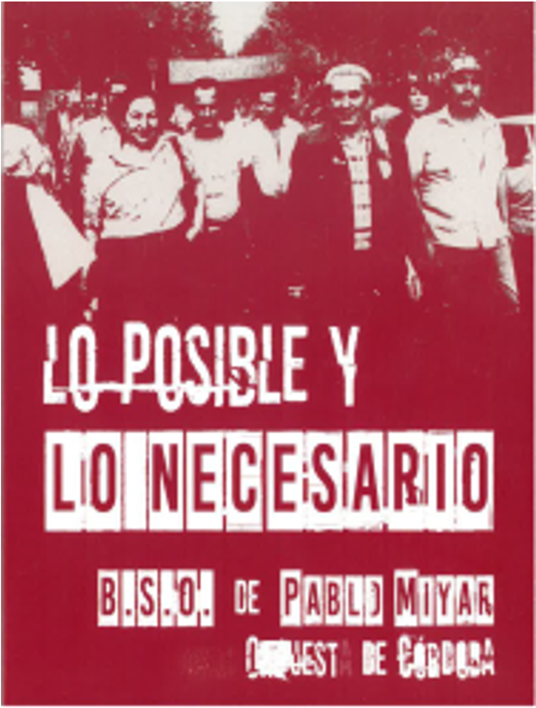 """B.S.O. de la película """"LO POSIBLE Y LO NECESARIO"""""""